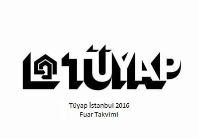 Tüyap istanbul 2016 fuar takvimi